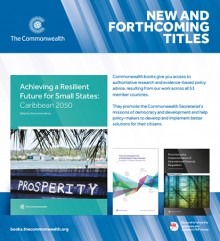 Highlights six months of new titles from the Commonwealth Secretariat