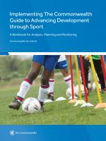 Implementing The Commonwealth Guide to Advancing Development through Sport: A Workbook for Analysis, Planning and Monitoring (pdf)