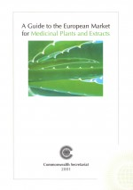 A Guide to the European Market for Medicinal Plants and Extracts