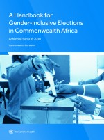 A Handbook for Gender-Inclusive Elections in Commonwealth Africa
