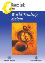 Business Guide to the World Trading System