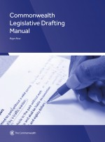 Commonwealth Legislative Drafting Manual
