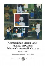 Compendium of Election Laws, Practices and Cases of Selected Commonwealth Countries, Volume 1, Part 2