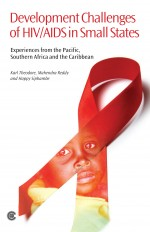 Development Challenges of HIV/AIDS in Small States