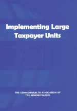 Implementing Large Taxpayer Units