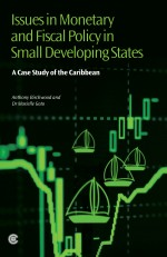 Issues in Monetary and Fiscal Policy in Small Developing States