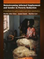 Mainstreaming Informal Employment and Gender in Poverty Reduction