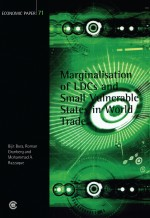 Marginalisation of LDCs and Small Vulnerable States in World Trade