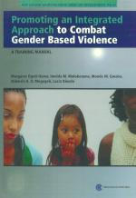 Promoting an Integrated Approach to Combat Gender Based Violence