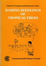 Raising Seedlings of Tropical Trees