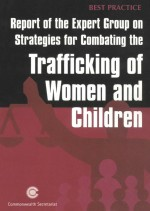 Report of the Expert Group on Strategies for Combating the Trafficking of Women and Children