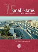 Small States: Economic Review and Basic Statistics, Volume 15