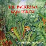 The Iwokrama Rain Forest