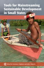 Tools for Mainstreaming Sustainable Development in Small States