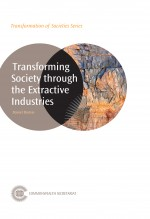 Transforming Society through the Extractive Industries